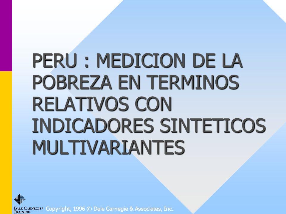 PERU : MEDICION DE LA POBREZA EN TERMINOS RELATIVOS CON INDICADORES SINTETICOS MULTIVARIANTES