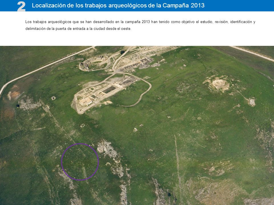 2 Localización de los trabajos arqueológicos de la Campaña 2013