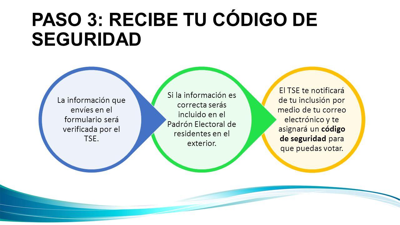 PASO 3: RECIBE TU CÓDIGO DE SEGURIDAD