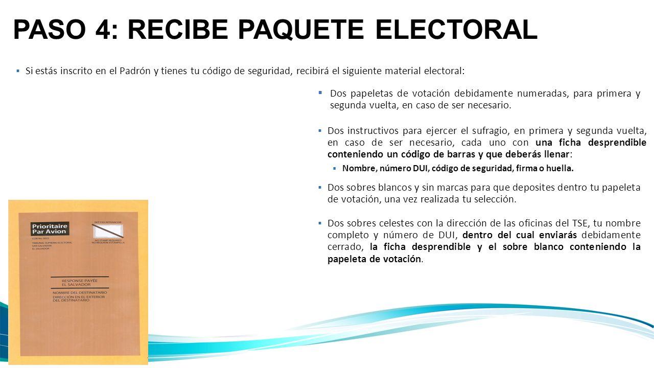 PASO 4: RECIBE PAQUETE ELECTORAL