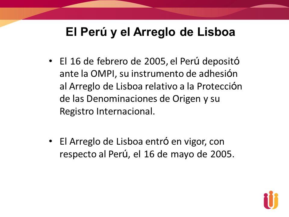 El Perú y el Arreglo de Lisboa