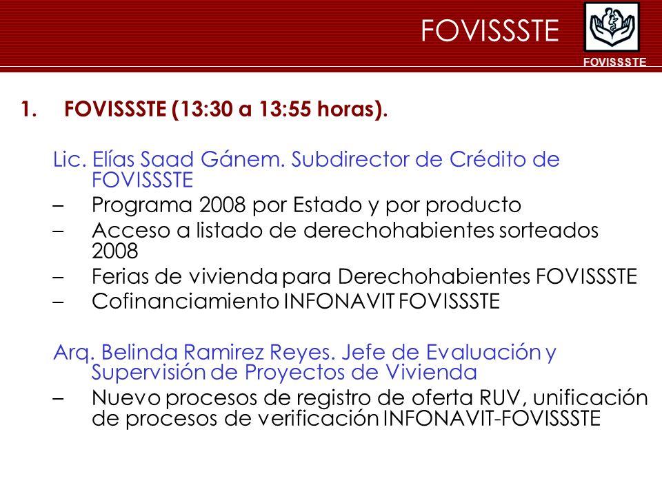 FOVISSSTE FOVISSSTE (13:30 a 13:55 horas).
