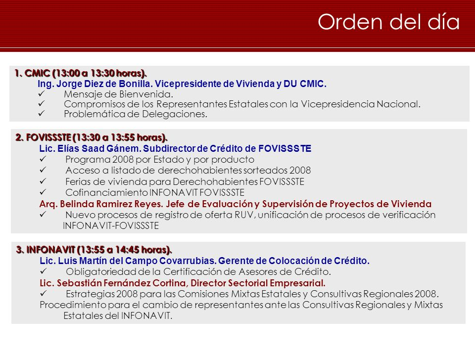 Orden del día 1. CMIC (13:00 a 13:30 horas).