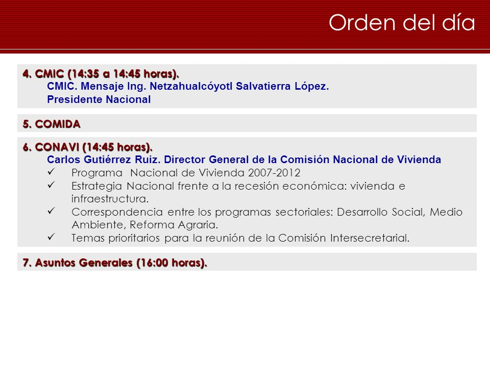 Orden del día 4. CMIC (14:35 a 14:45 horas).