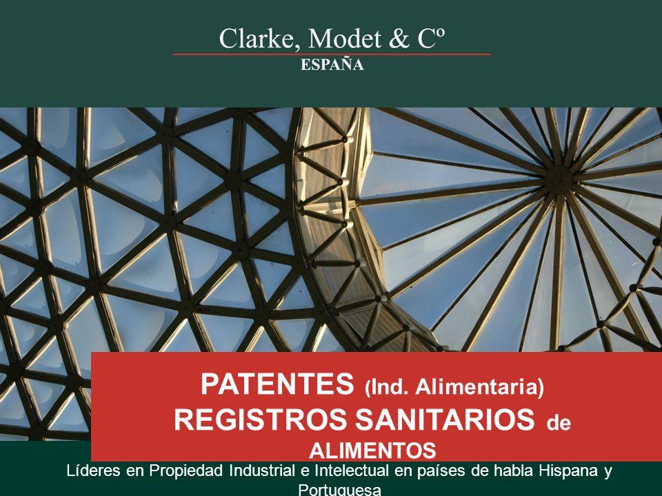 PATENTES (Ind. Alimentaria) REGISTROS SANITARIOS de ALIMENTOS