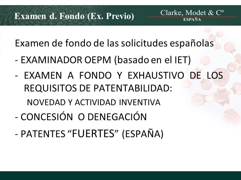 Examen de fondo de las solicitudes españolas