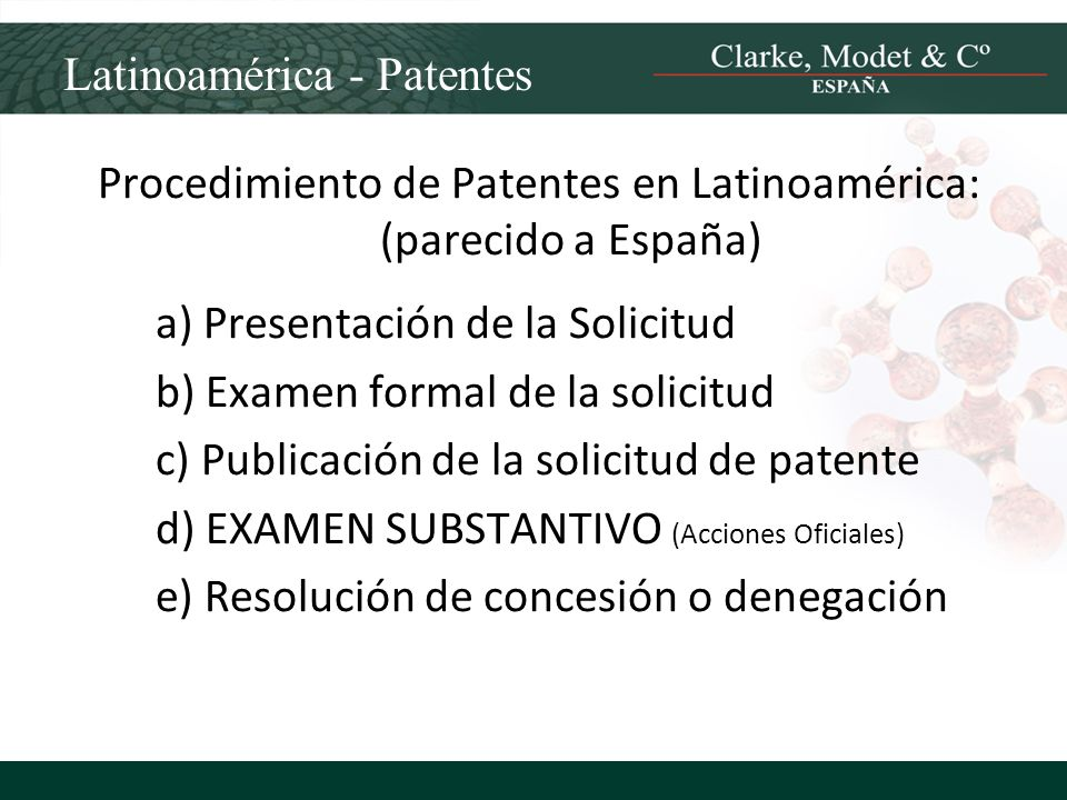 Procedimiento de Patentes en Latinoamérica: (parecido a España)