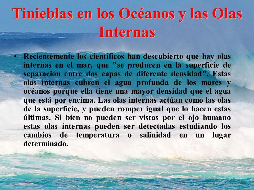 Tinieblas en los Océanos y las Olas Internas