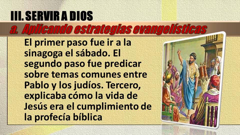 a. Aplicando estrategias evangelísticas