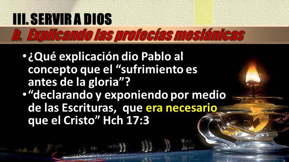 b. Explicando las profecías mesiánicas