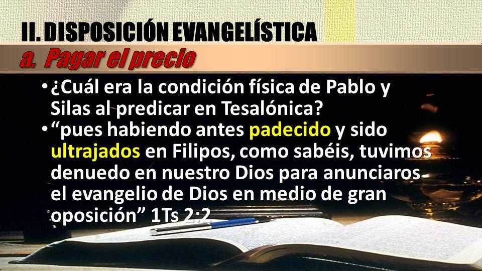 II. DISPOSICIÓN EVANGELÍSTICA a. Pagar el precio