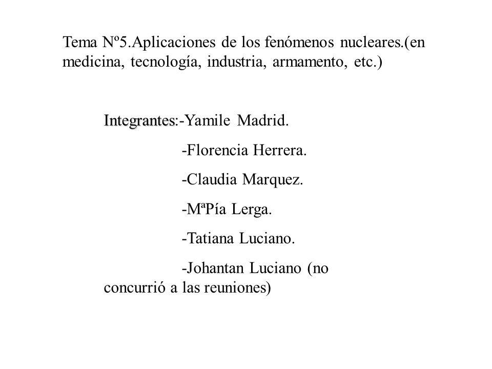 Tema Nº5. Aplicaciones de los fenómenos nucleares