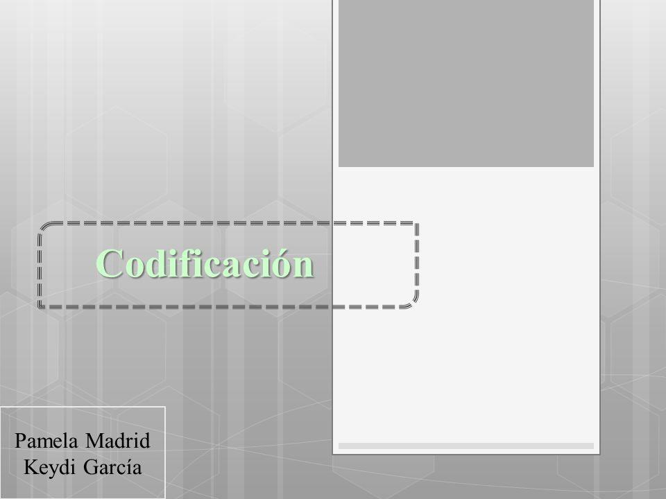 Codificación Pamela Madrid Keydi García