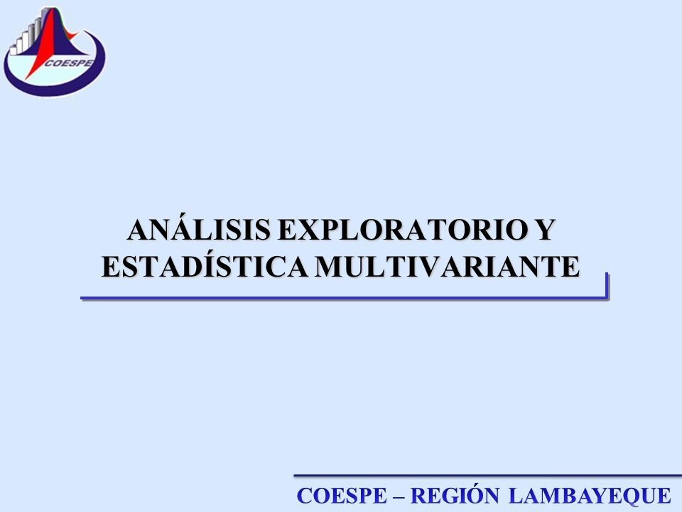 ANÁLISIS EXPLORATORIO Y ESTADÍSTICA MULTIVARIANTE