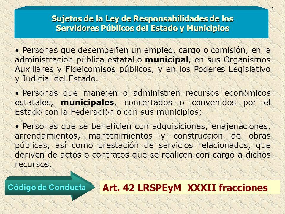 Art. 42 LRSPEyM XXXII fracciones