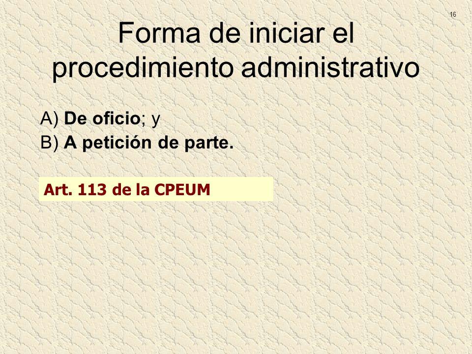 Forma de iniciar el procedimiento administrativo