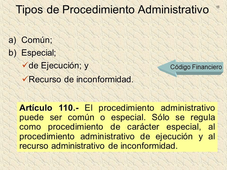 Tipos de Procedimiento Administrativo
