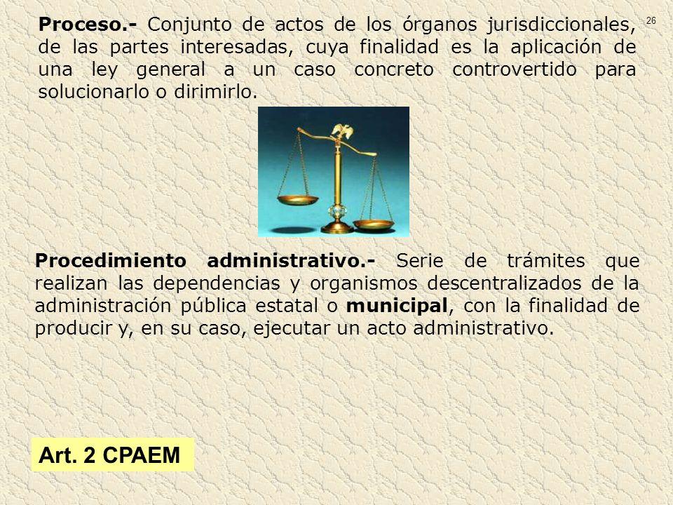 Proceso.- Conjunto de actos de los órganos jurisdiccionales, de las partes interesadas, cuya finalidad es la aplicación de una ley general a un caso concreto controvertido para solucionarlo o dirimirlo.