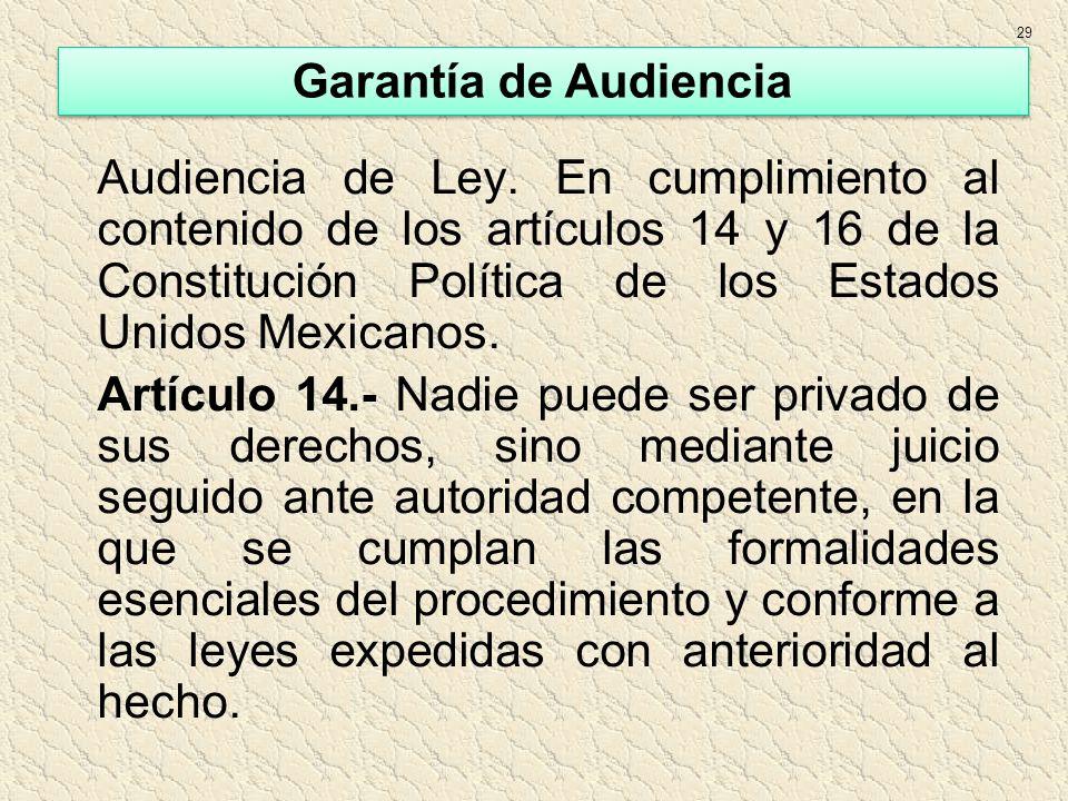 29 Garantía de Audiencia.