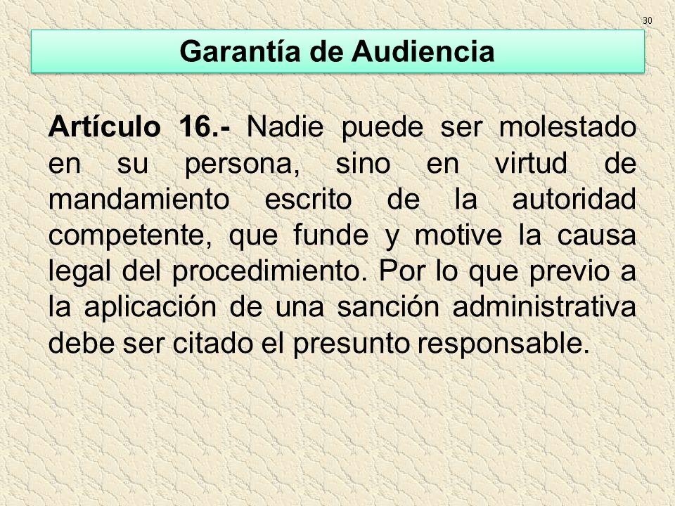 30 Garantía de Audiencia.