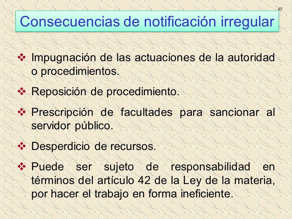 Consecuencias de notificación irregular