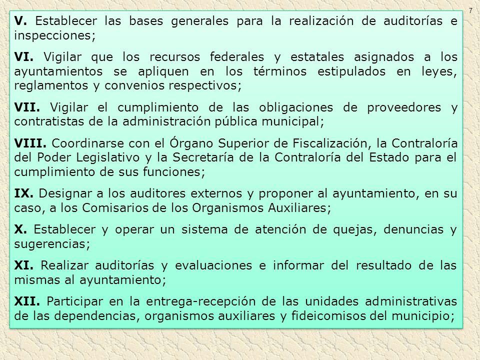 7 V. Establecer las bases generales para la realización de auditorías e inspecciones;