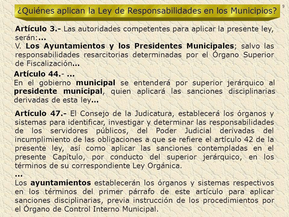 ¿Quiénes aplican la Ley de Responsabilidades en los Municipios
