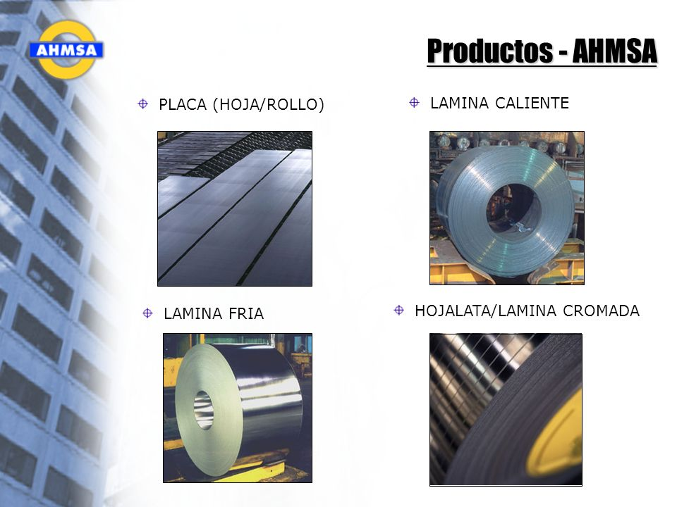 Productos - AHMSA PLACA (HOJA/ROLLO) LAMINA CALIENTE
