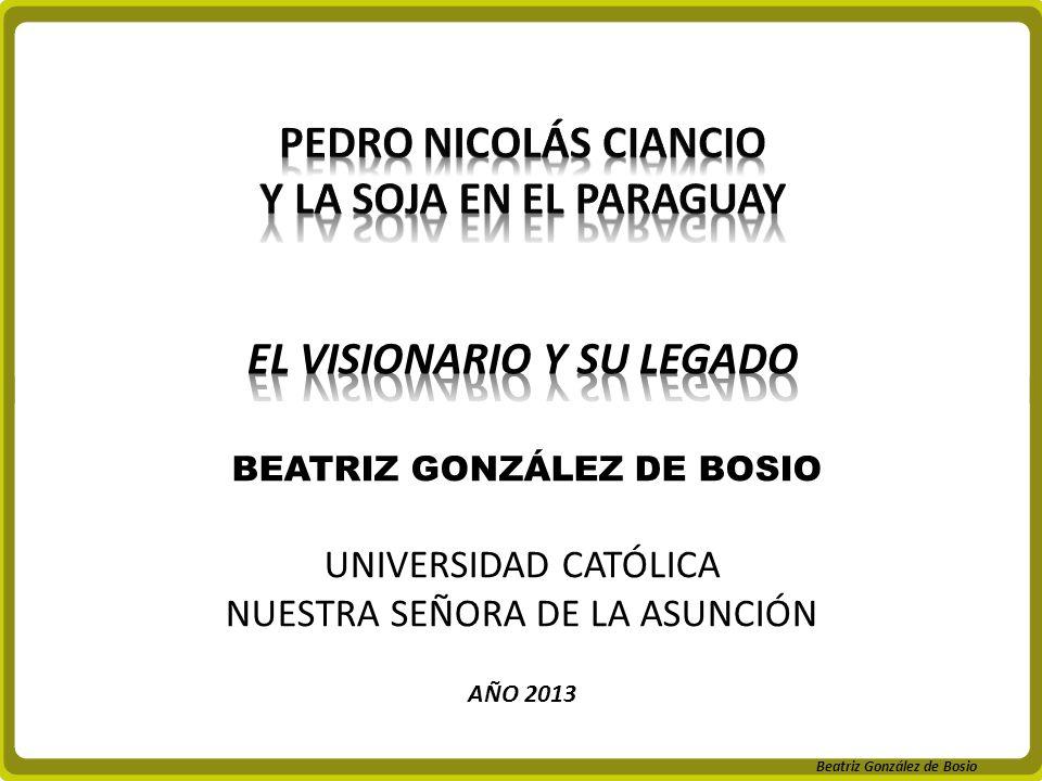 EL VISIONARIO Y SU LEGADO BEATRIZ GONZÁLEZ DE BOSIO