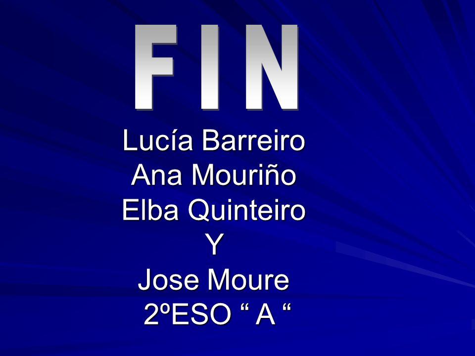 Lucía Barreiro Ana Mouriño Elba Quinteiro Y Jose Moure 2ºESO A