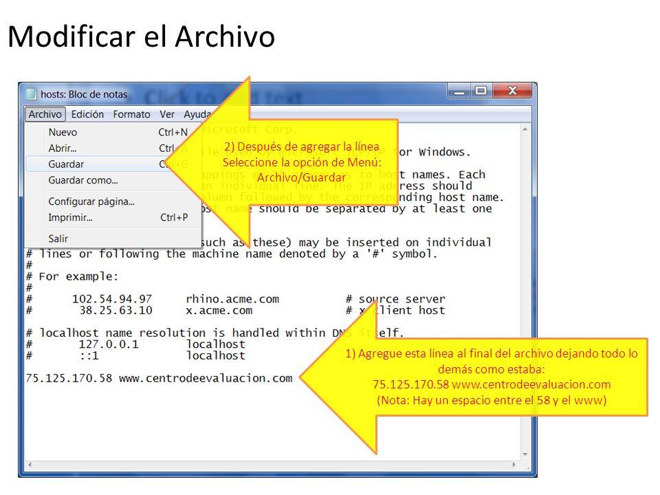 Modificar el Archivo 2) Después de agregar la línea Seleccione la opción de Menú: Archivo/Guardar.