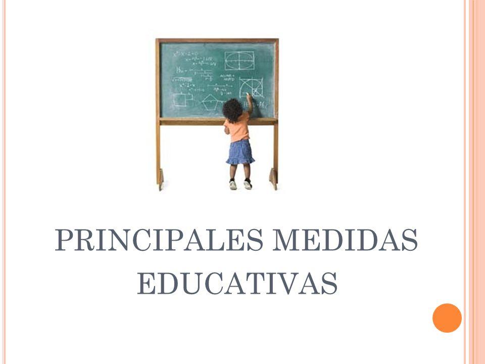 principales medidas educativas