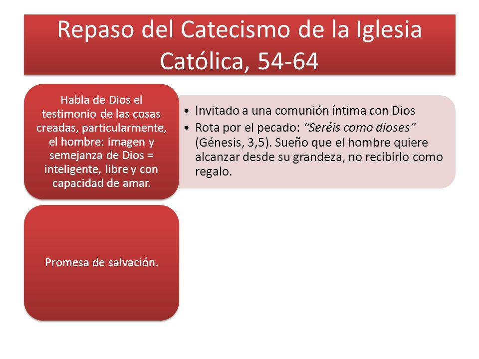 Repaso del Catecismo de la Iglesia Católica, 54-64
