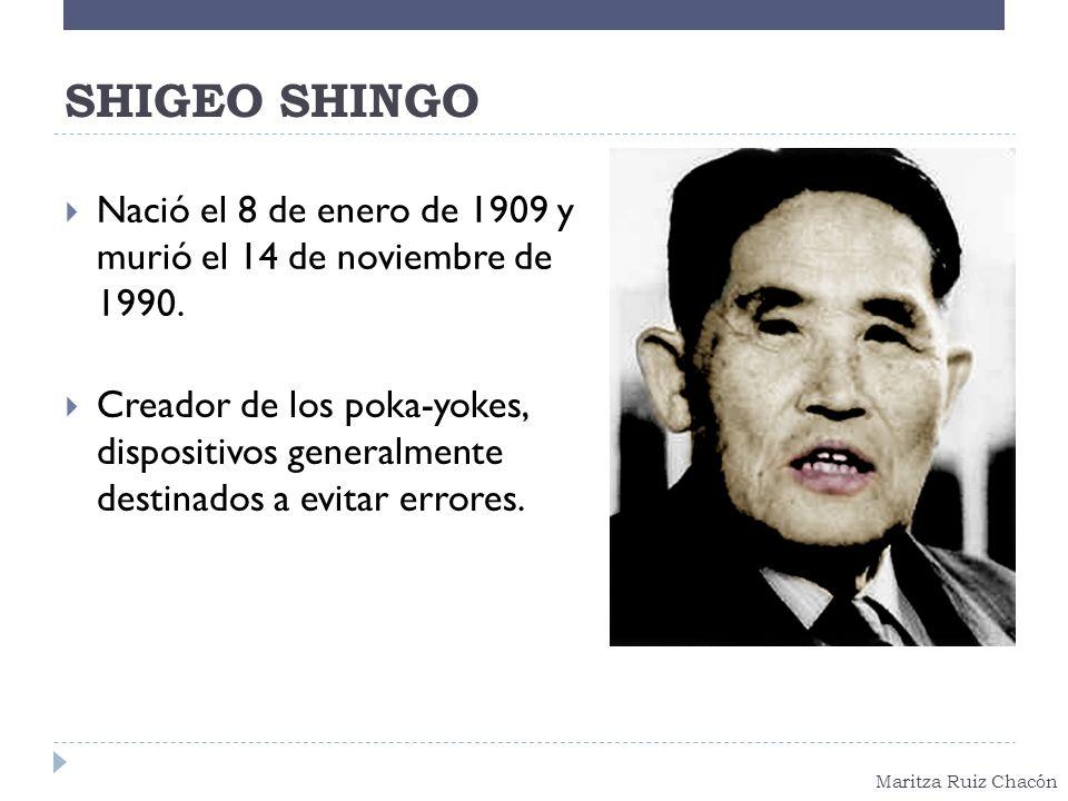 SHIGEO SHINGO Nació el 8 de enero de 1909 y murió el 14 de noviembre de 1990.