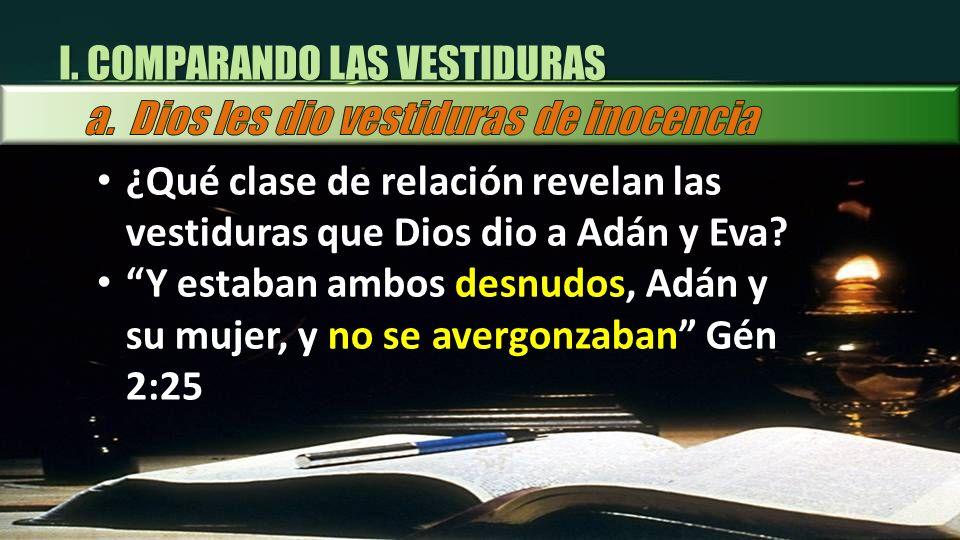 I. COMPARANDO LAS VESTIDURAS