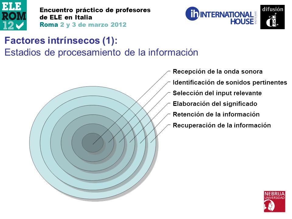 Factores intrínsecos (1): Estadios de procesamiento de la información