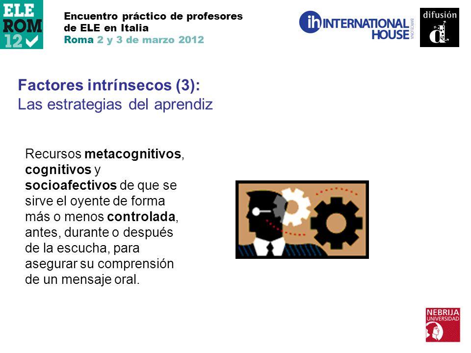 Factores intrínsecos (3): Las estrategias del aprendiz
