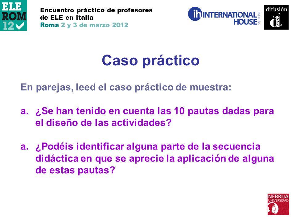 Caso práctico En parejas, leed el caso práctico de muestra: