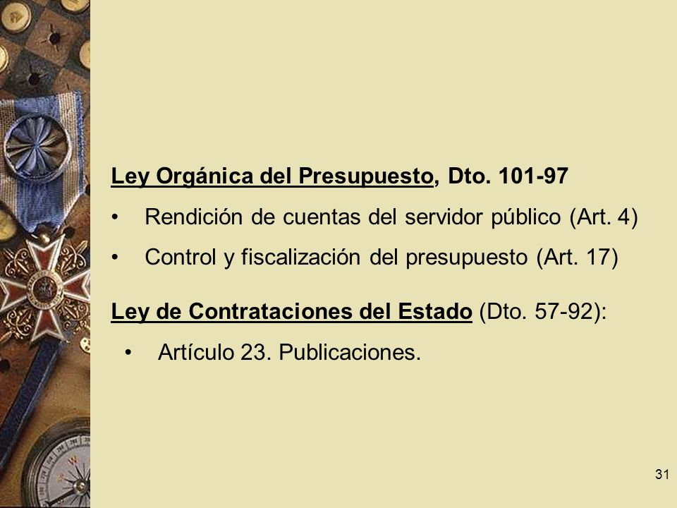 Ley Orgánica del Presupuesto, Dto. 101-97