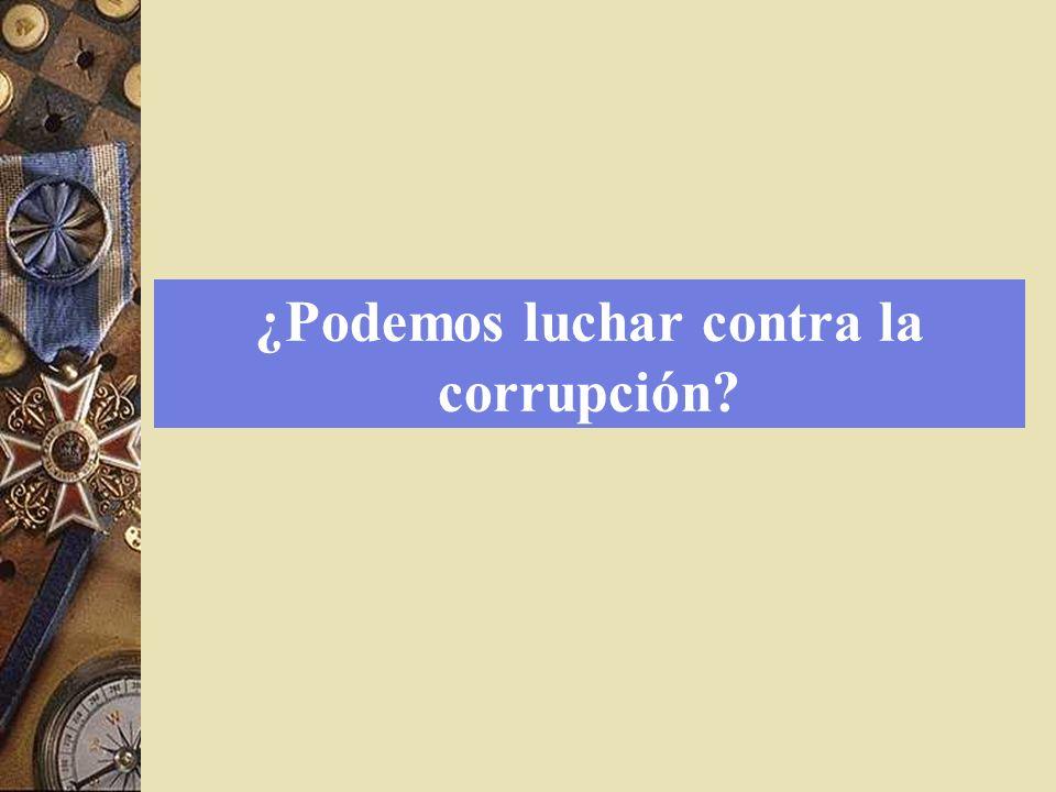 ¿Podemos luchar contra la corrupción
