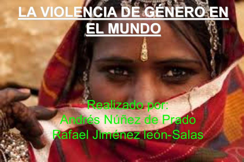 LA VIOLENCIA DE GÉNERO EN EL MUNDO