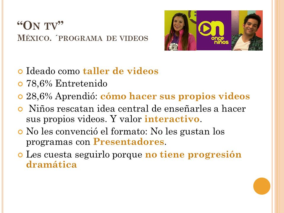 On tv México. ´programa de videos