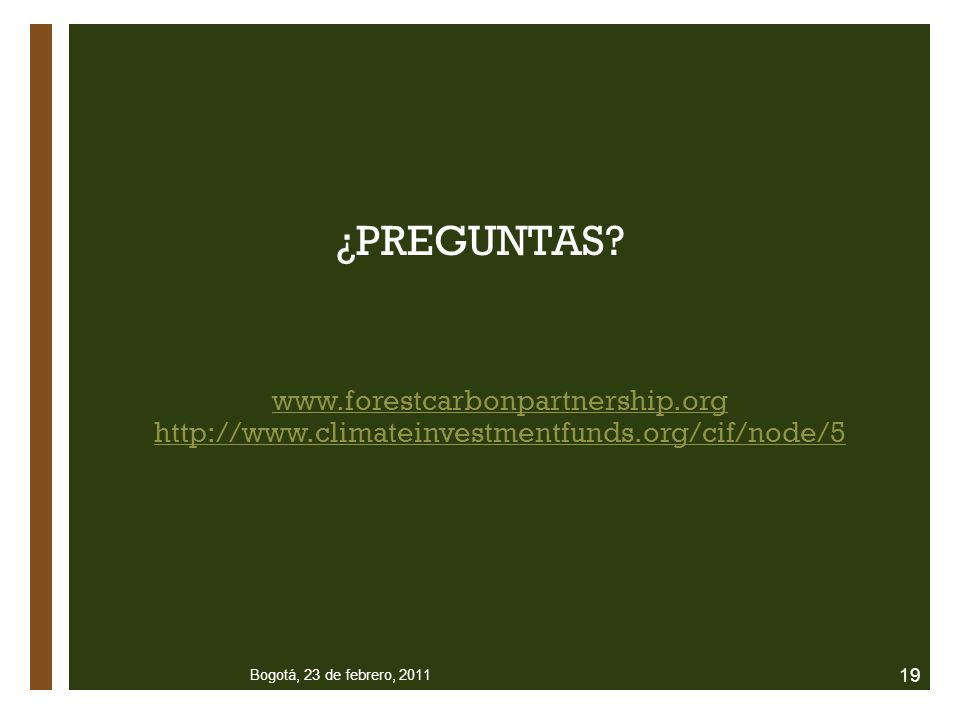 ¿PREGUNTAS www.forestcarbonpartnership.org