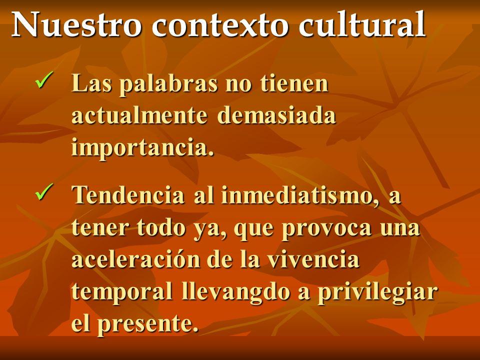Nuestro contexto cultural