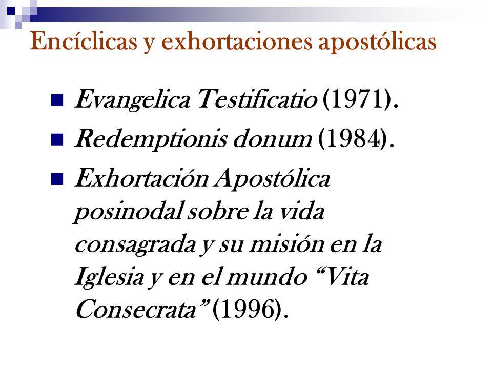 Encíclicas y exhortaciones apostólicas