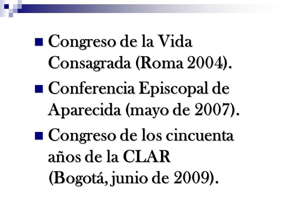 Congreso de la Vida Consagrada (Roma 2004).