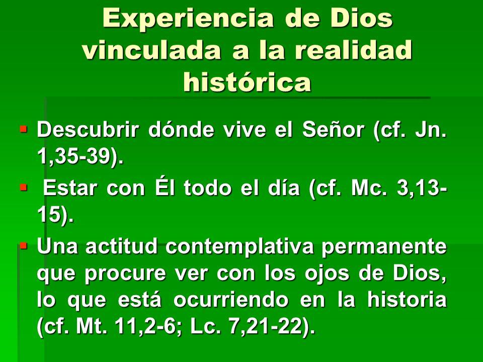Experiencia de Dios vinculada a la realidad histórica