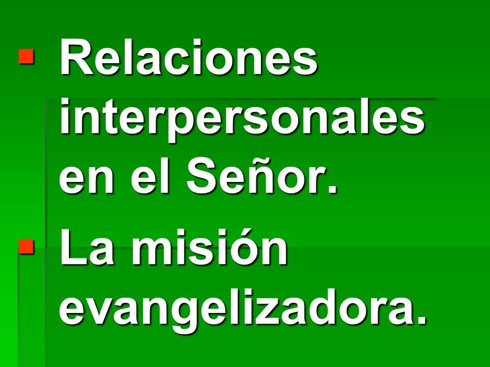 Relaciones interpersonales en el Señor.
