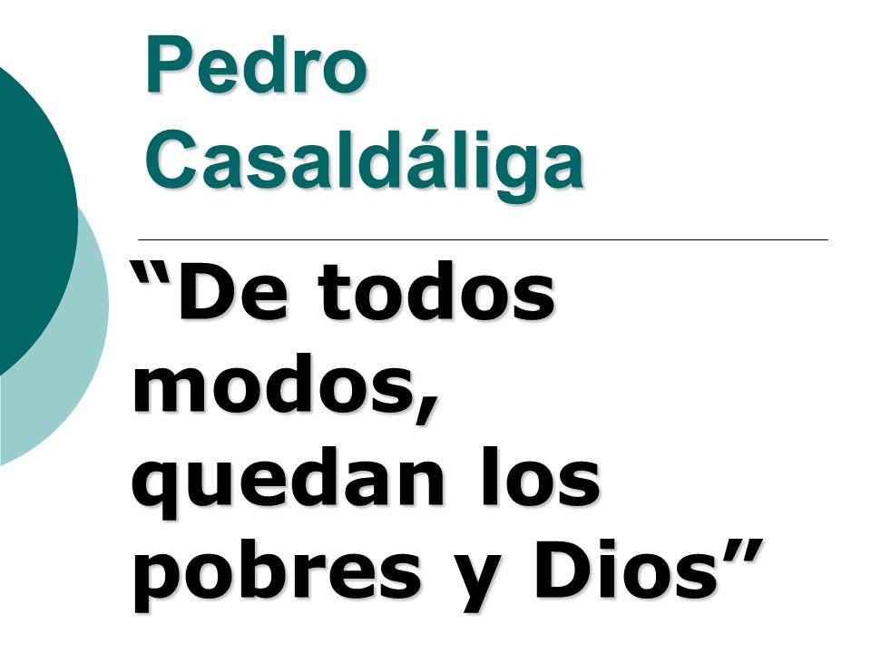 De todos modos, quedan los pobres y Dios