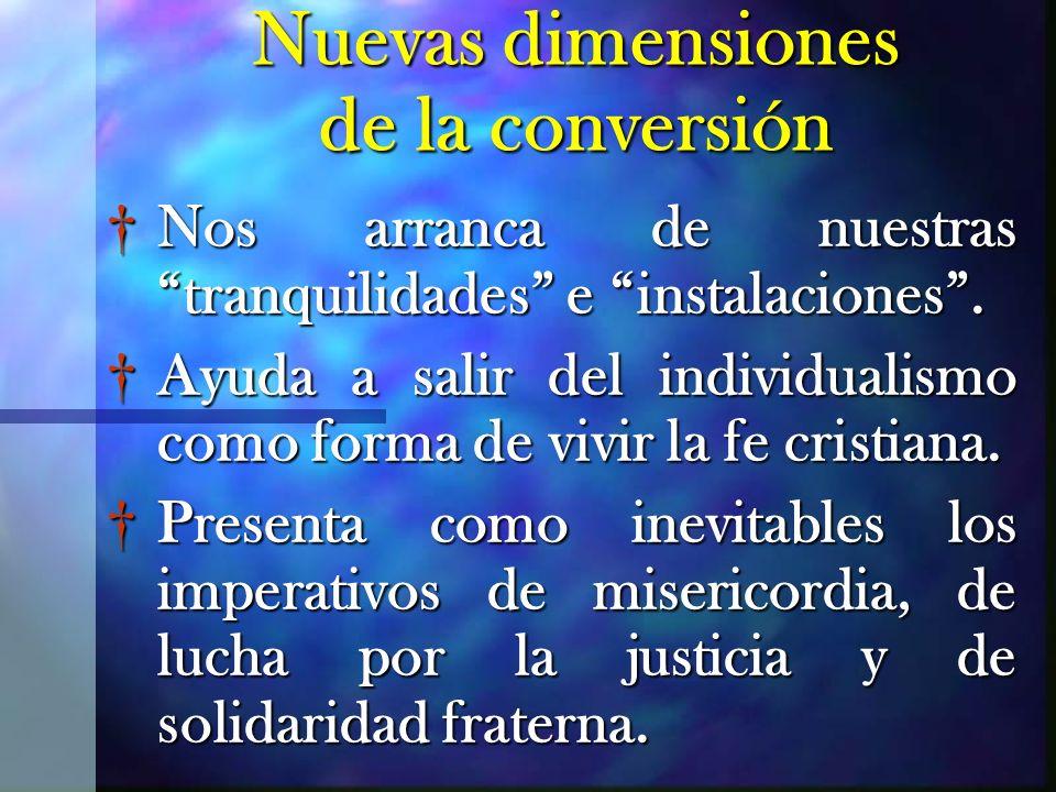 Nuevas dimensiones de la conversión